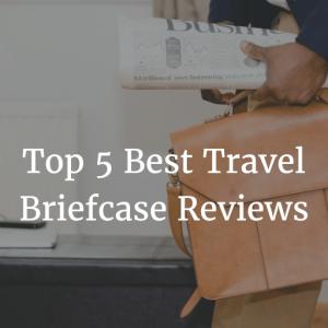 Best Travel Briefcase Reviews