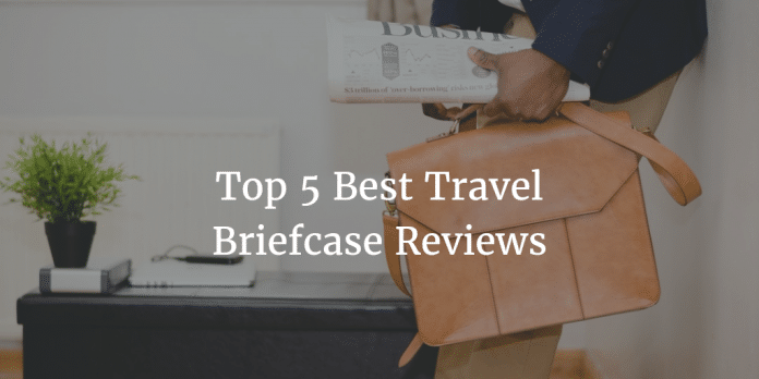 Best Travel Briefcase Reviews