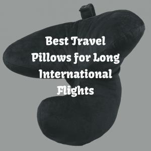 Best Travel Pillows for Long International Flights