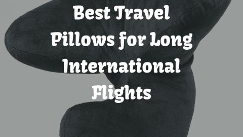 5 Best Travel Pillows for Long International Flights